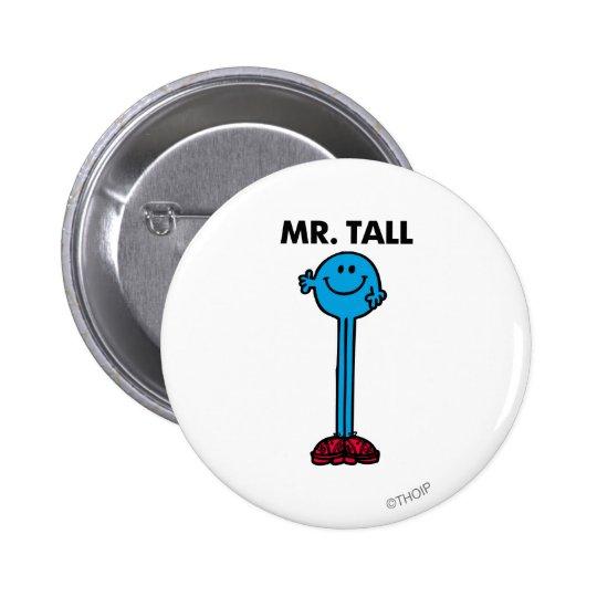 Mr. Tall | Standing Tall Button