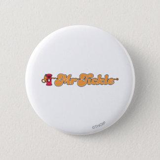 Mr. Tickle   Staying Hidden Pinback Button