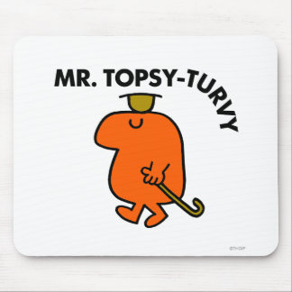 Mr. Topsy-Turvy   Upside Down Hat & Cane Mouse Pad