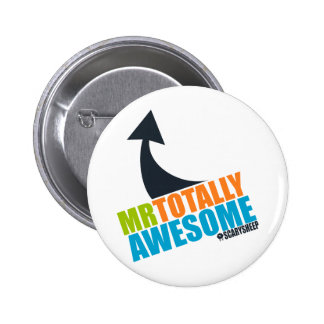 Mr Totally Awesome Button