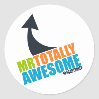 Mr Totally Awesome Classic Round Sticker