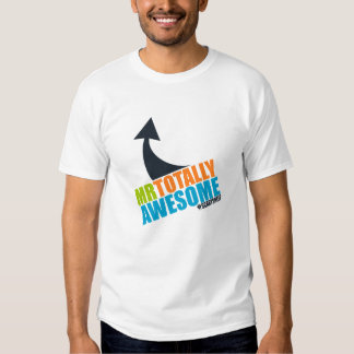 Mr Totally Awesome T-shirt