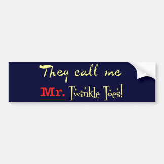 Mr. Twinkle Toes Ballet Gifts Bumper Sticker