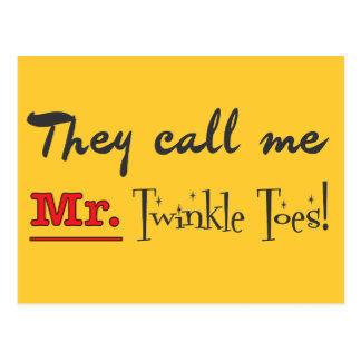 Mr. Twinkle Toes Ballet Gifts Postcard