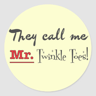 Mr. Twinkle Toes Ballet Gifts Round Sticker
