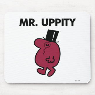 Mr. Uppity   Monocle & Top Hat Mouse Pad
