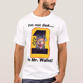 Mr. Wallet T-Shirt