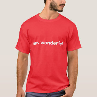 mr. wonderful T-Shirt