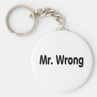 Mr Wrong Keychain