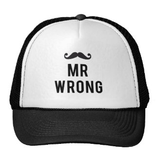 Mr. wrong text design with mustache trucker hat
