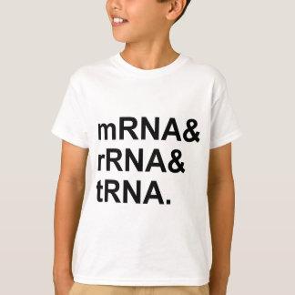 mRNA rRNA tRNA | Types of RNA T-Shirt