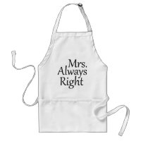 Mrs. Always Right Adult Apron