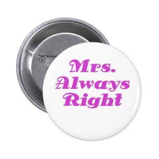 Mrs Always Right Button
