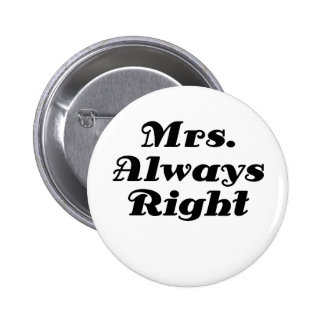 Mrs Always Right Buttons