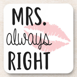 Mrs Always RIght Coaster