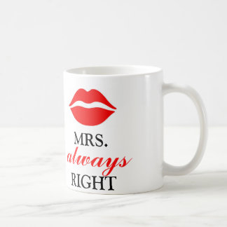 MRS. ALWAYS RIGHT COFFEE MUG