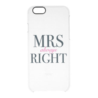 Mrs Always Right iPhone 6 Clearly Deflector Case