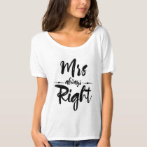 Mrs Always Right Just Married Humor T-Shirt