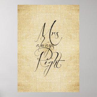 Mrs Always Right linen pattern Poster