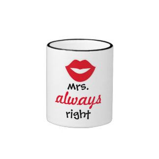 mrs. always right mosquito ringer coffee mug