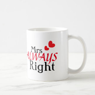 Mrs (always) Right Classic White Coffee Mug