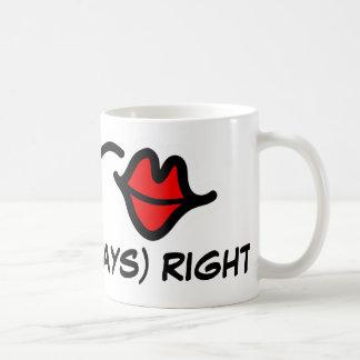 Mrs. ALWAYS right mug for women | red kiss lips