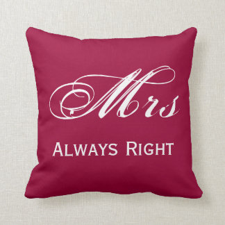Mrs Always Right Throw Pillow