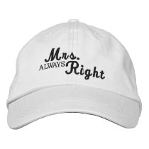 Mrs Always Right Scroll Text Black And White Embroidered Baseball Hat
