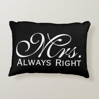 Mrs Always Right Scroll Text In Black And White Accent Pillow