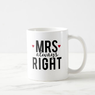 Mrs. always right text design with red hearts coffee mug