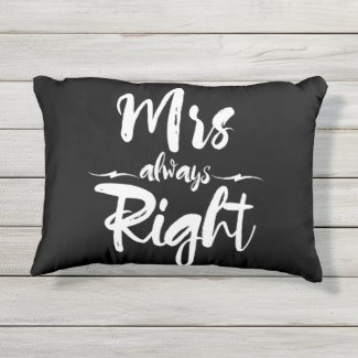 Mrs Always Right Typography In Black And White Accent Pillow