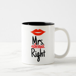Mrs. Always Right with Red Lips Two-Tone Coffee Mug
