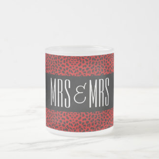 Mrs. and Mrs. Lesbian | Cheetah Print | Red Frosted Glass Coffee Mug