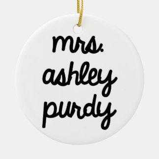 Mrs. Ashley Purdy Ceramic Ornament