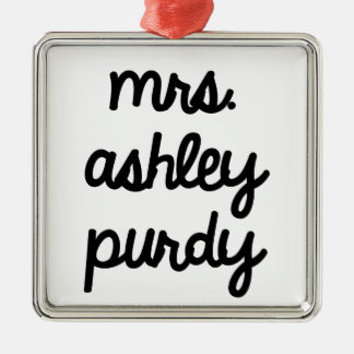 Mrs. Ashley Purdy Metal Ornament