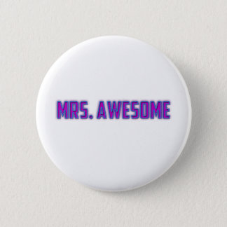 Mrs. Awesome Button