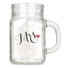Mrs Bride To Be Wifey Wedding Bridal Shower Heart Mason Jar at Zazzle