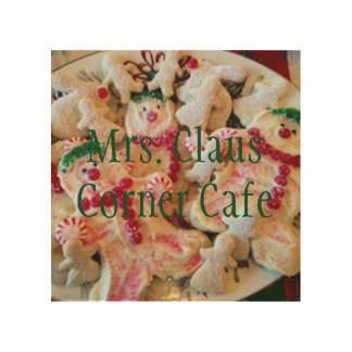 Mrs. Claus Corner Cafe Wood Print