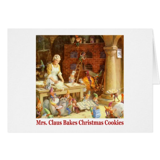 Mrs. Claus & Santa's Elves Bake Christmas Cookies Card