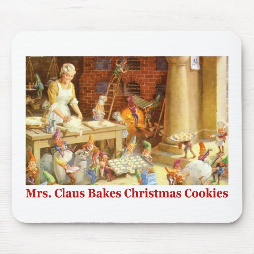 Mrs. Claus & the Elves Bake Christmas Cookies Mousepad