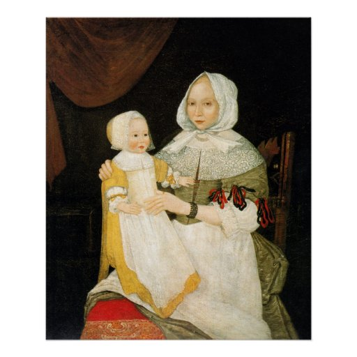 Mrs. Elizabeth Freake and Baby Mary, ca. 1671-1674 Poster