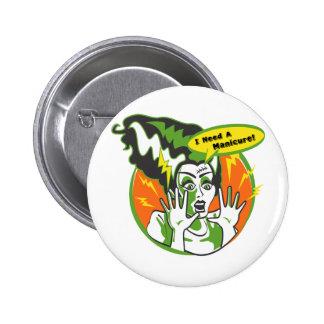 Mrs Frankenstein Needs a Manicure Pinback Button
