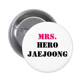 MRS., HERO JAEJOONG BUTTON