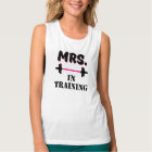 Mrs in Training funny bride workout fitness fiance Tank Top