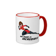 Mrs. Incredible - My Mom is Incredible Coffee Mug