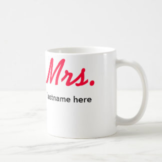 Mrs. Lastname Mug, Customize - Any color/font