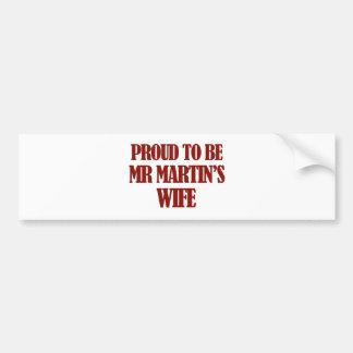 Mrs Martin designs Car Bumper Sticker