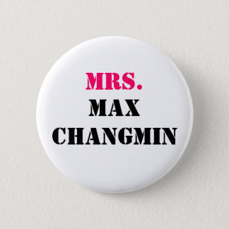 MRS., MAX CHANGMIN BUTTON