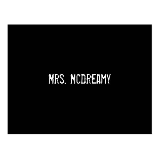 Mrs. McDreamy Postcard