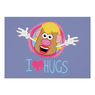 Mrs. Potato Head - I Love Hugs Poster